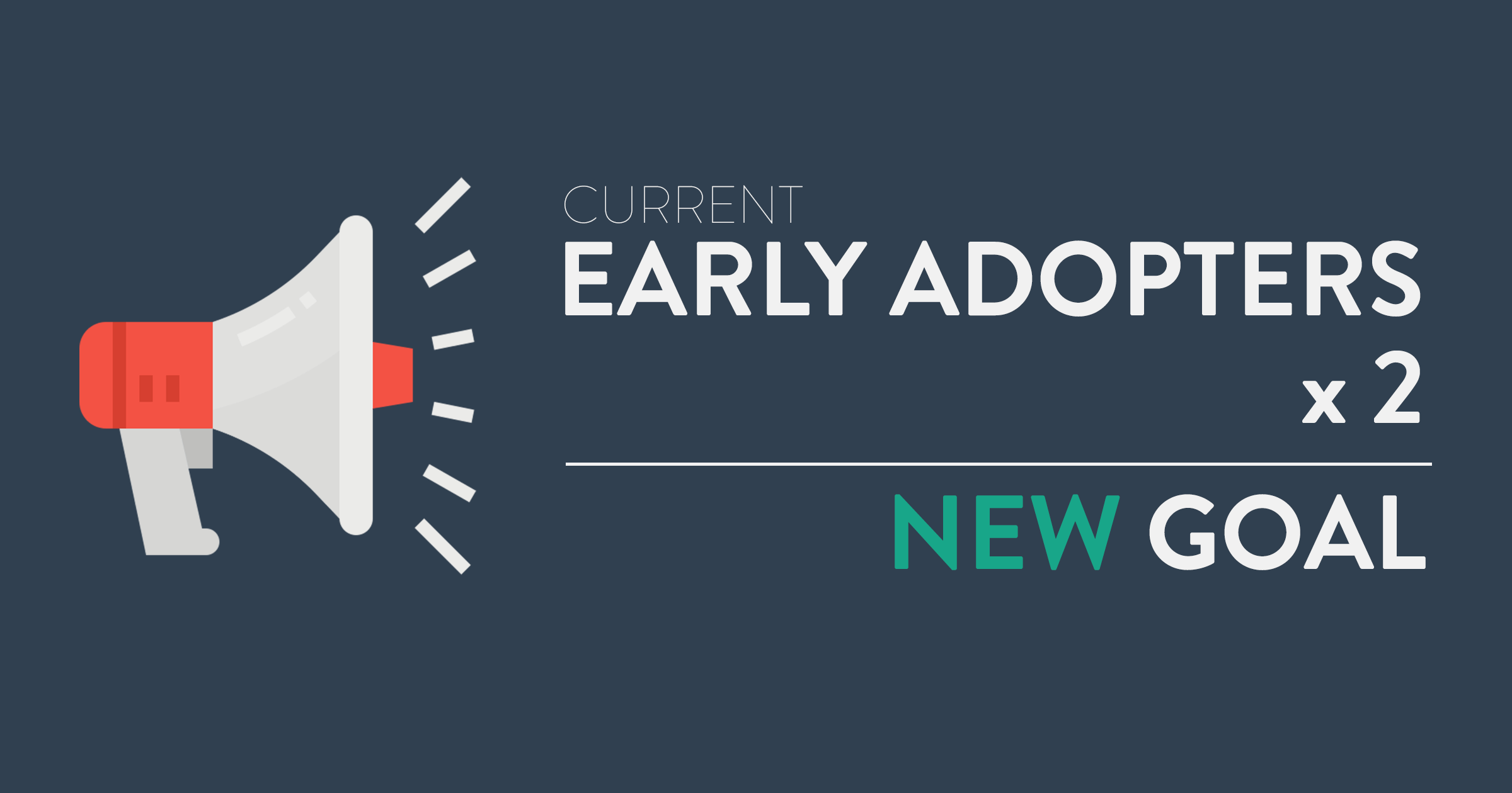 Proceed.app doubles Early Adopter Goal
