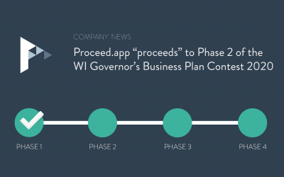 "Proceed.app ""proceeds"" to PHASE 2 of the 2020 WI Governor's Business Plan Contest"