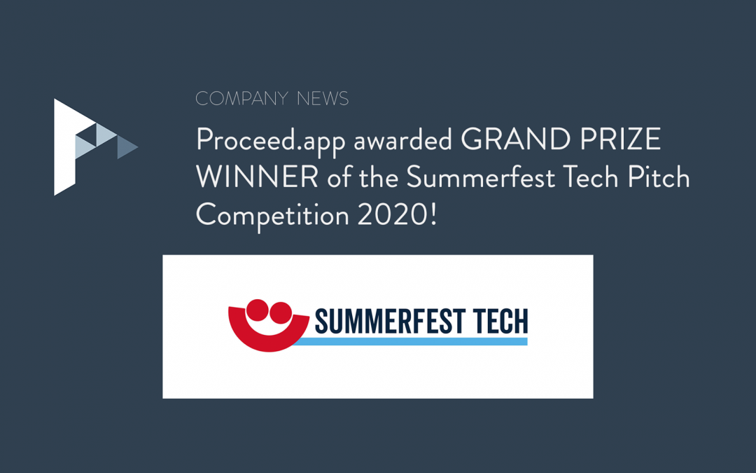 Proceed.app Awarded Grand Prize Winner of Summerfest Tech PitchCompetition 2020