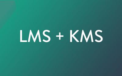 LMS + KMS
