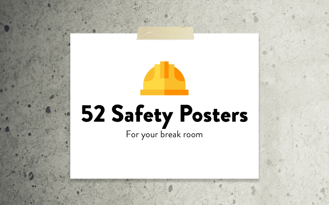 52 Safety Posters For Manufacturing
